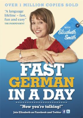 Fast German in a Day with Elisabeth Smith 9781444138665