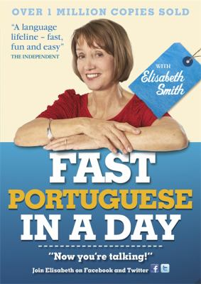 Fast Portuguese in a Day with Elisabeth Smith 9781444138689