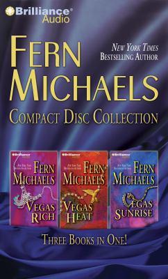 Fern Michaels Compact Disc Collection: Vegas Rich, Vegas Heat, Vegas Sunrise
