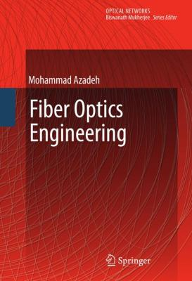 Fiber Optics Engineering 9781441903037