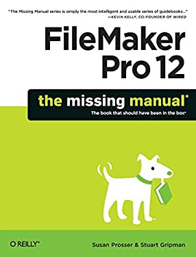 FileMaker Pro 12: The Missing Manual 9781449316280