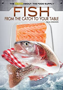Fish: From the Catch to Your Table 9781448868018