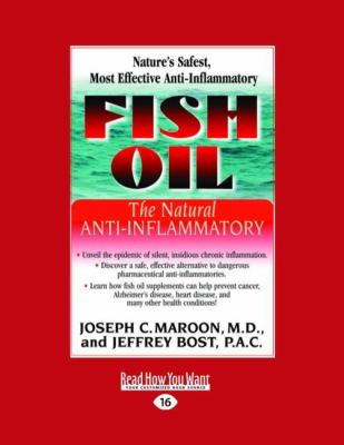 Fish Oil: The Natural Anti-Inflammatory (Easyread Large Edition) 9781442973855