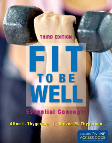 Fit to Be Well with Student Access Code: Essential Concepts 9781449661403