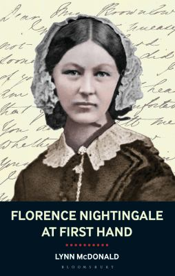 Florence Nightingale at First Hand: Vision, Power, Legacy 9781441132550