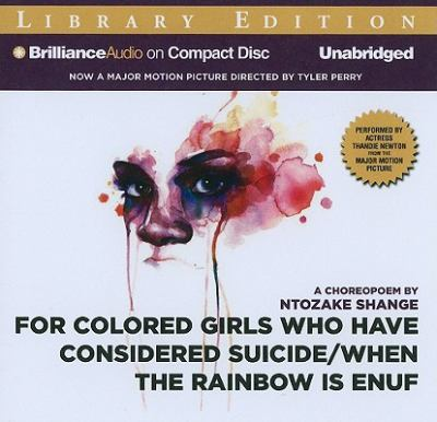 For Colored Girls Who Have Considered Suicide/When the Rainbow Is Enuf 9781441880093