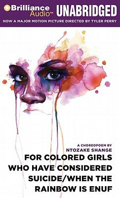 For Colored Girls Who Have Considered Suicide/When the Rainbow Is Enuf 9781441880116