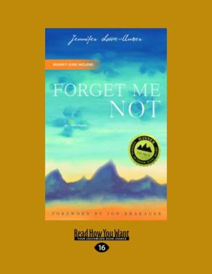 Forget Me Not: A Memoir (Easyread Large Edition) 9781442993877