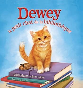 Dewey: Le Petit Chat de la Bibliotheque 9781443103183