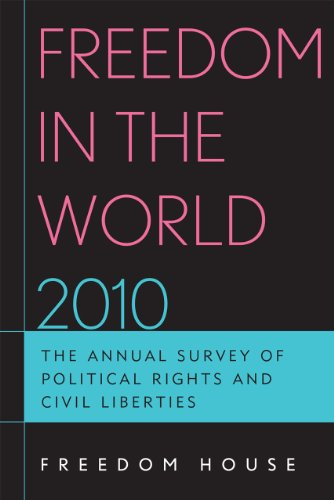 Freedom in the World 2010: The Annual Survey of Political Rights and Civil Liberties 9781442204959