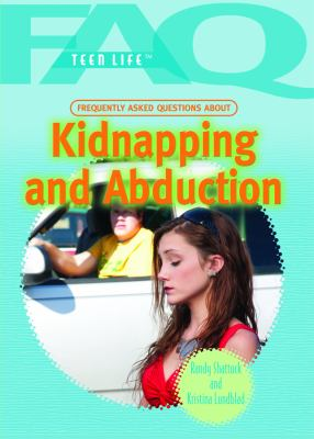 Frequently Asked Questions about Kidnapping and Abduction 9781448855636