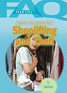Frequently Asked Questions about Shoplifting and Theft 9781448855582