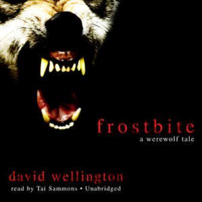 Frostbite: A Werewolf Tale 9781441725028