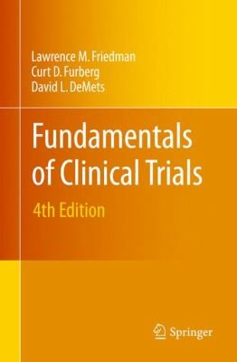 Fundamentals of Clinical Trials 9781441915856