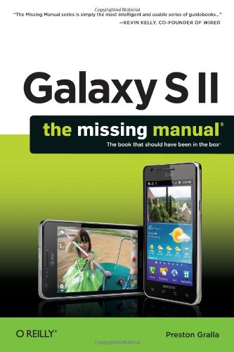 Galaxy S II: The Missing Manual 9781449396817