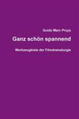 Ganz Schon Spannend 9781445269030