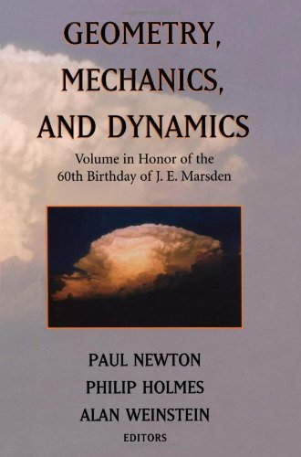 Geometry, Mechanics, and Dynamics: Volume in Honor of the 60th Birthday of J.E. Marsden Paul Newton, Phil Holmes and Alan Weinstein