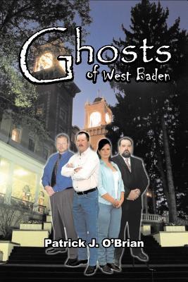 Ghosts of West Baden: Book Five in the West Baden Murders Series 9781440107726
