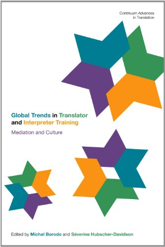 Global Trends in Translator and Interpreter Training: Mediation and Culture 9781441193407
