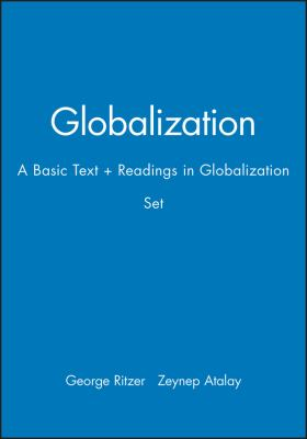 Globalization: A Basic Text + Readings in Globalization Set 9781444323719