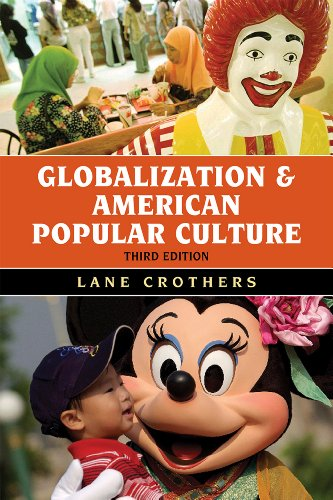 Globalization and American Popular Culture 9781442214965