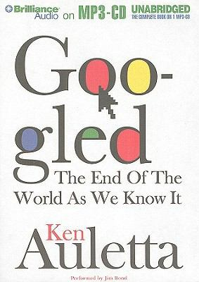 Googled: The End of the World as We Know It 9781441820990
