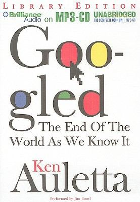 Googled: The End of the World as We Know It 9781441821003
