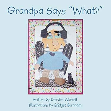 Grandpa Says