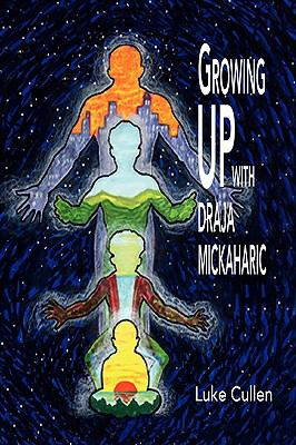 Growing Up with Draja Mickaharic 9781441502667