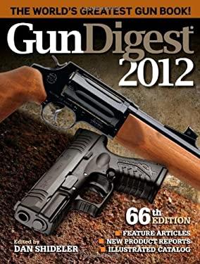 Gun Digest 2012 9781440214479