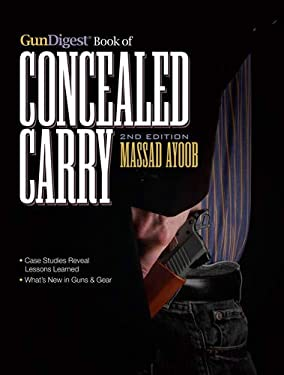 Gun Digest Book of Concealed Carry 9781440232671