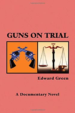 Guns on Trial 9781441585882