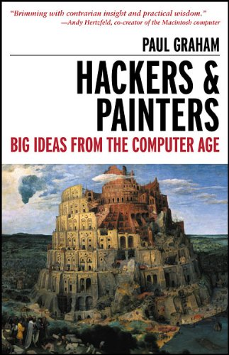 Hackers & Painters: Big Ideas from the Computer Age 9781449389550