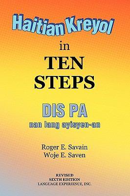 Haitian Kreyol in Ten Steps 9781441561565