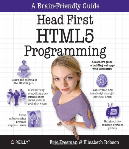 Head First HTML5 Programming: Building Web Apps with JavaScript 9781449390549