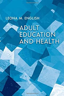 Adult Education and Health 9781442609983