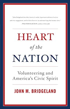 Heart of the Nation: Volunteering and America's Civic Spirit 9781442220614