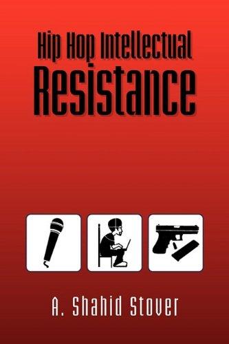 Hip Hop Intellectual Resistance 9781441534255
