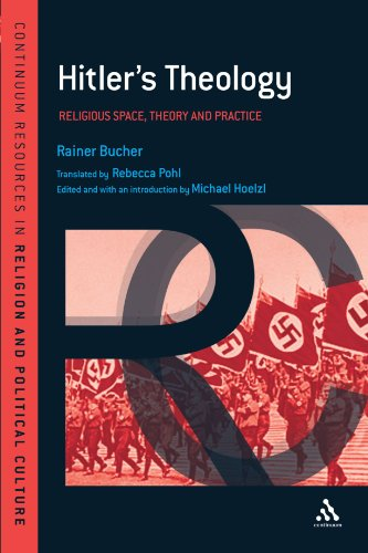 Hitler's Theology: A Study in Political Religion 9781441141798