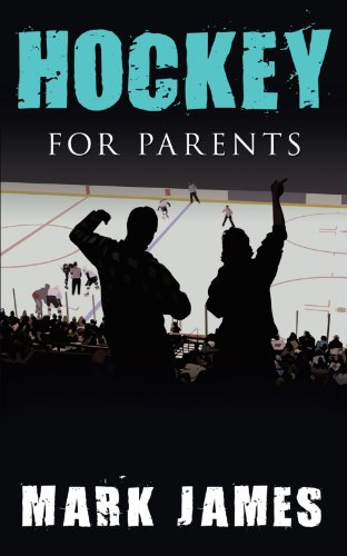 Hockey for Parents 9781449029548