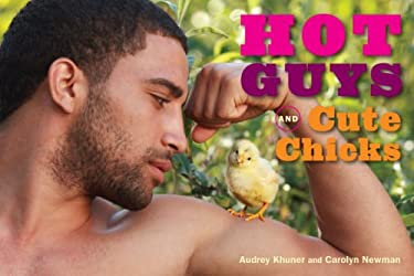 Hot Guys and Cute Chicks 9781449432713