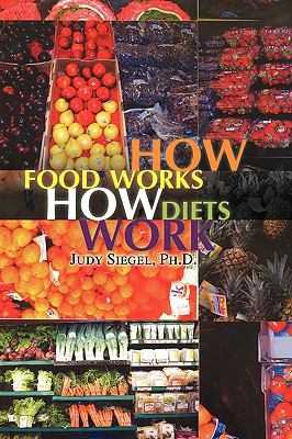 How Food Works - How Diets Work 9781441532084