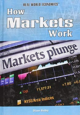 How Markets Work 9781448855643