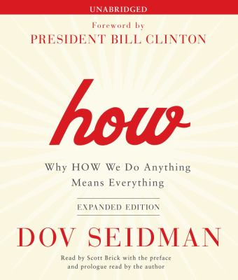 How: Why HOW We Do Anything Means Everything 9781442352834
