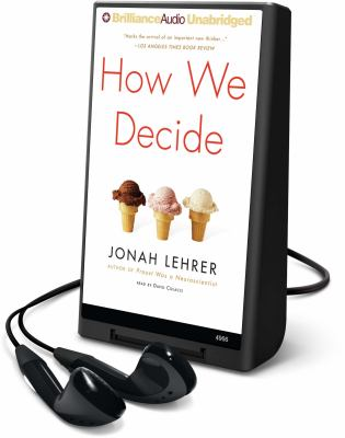 How We Decide [With Earbuds] 9781441803603