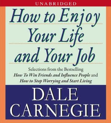 How to Enjoy Your Life and Your Job 9781442303157