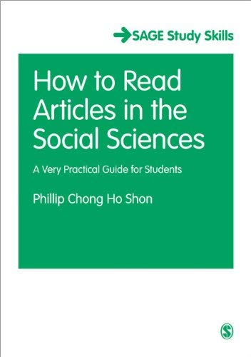 How to Read Journal Articles in the Social Sciences: A Very Practical Guide for Students 9781446209325