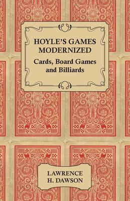 Hoyle's Games Modernized - Cards - Board Games and Billiards 9781443732963