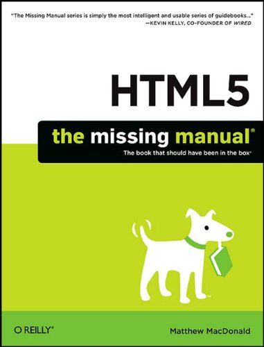 Html5: The Missing Manual 9781449302399