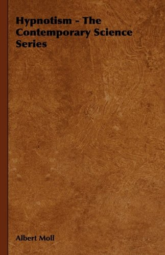 Hypnotism - The Contemporary Science Series 9781443738989